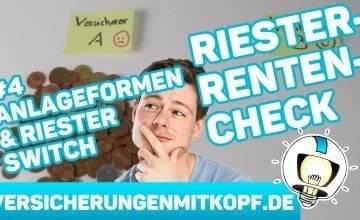 vmk thumbnail RR Teil4 ANLAGEFORMEN 360x220 - Riester Renten Check Teil 4 – Anlageformen & Riester Switch