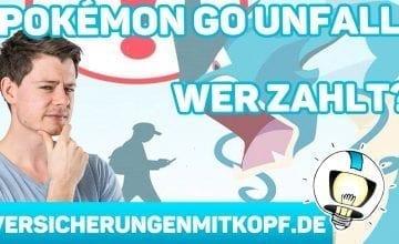 vmk thumbnail pokémon go unfall 360x220 - Unfall durch Pokémon GO – Zahlt deine Versicherung?
