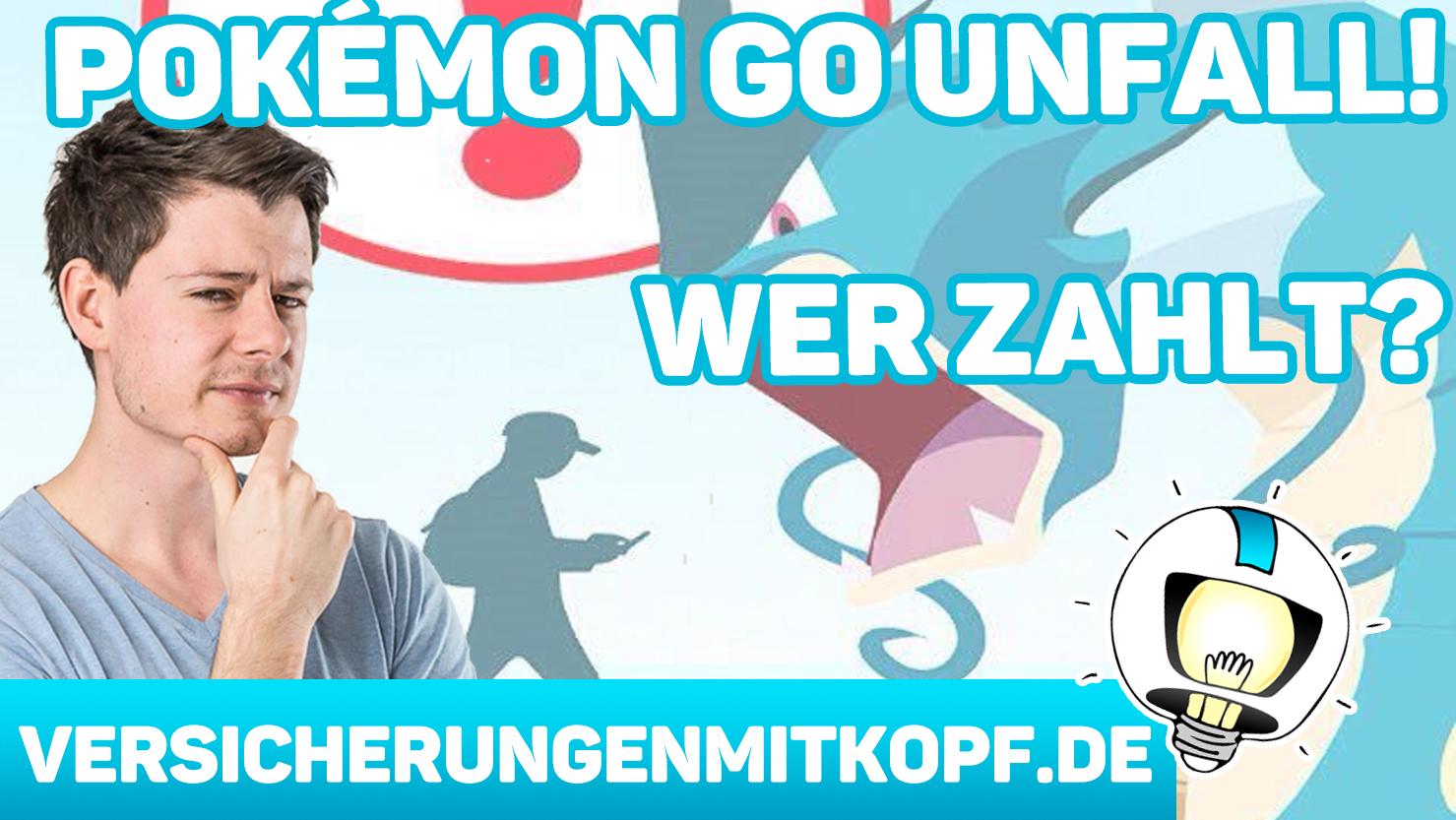 vmk thumbnail pokémon go unfall - Unfall durch Pokémon GO – Zahlt deine Versicherung?