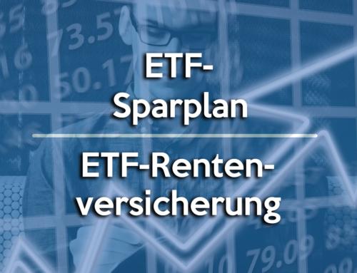 ETF Sparplan oder Versicherung mit ETFs?