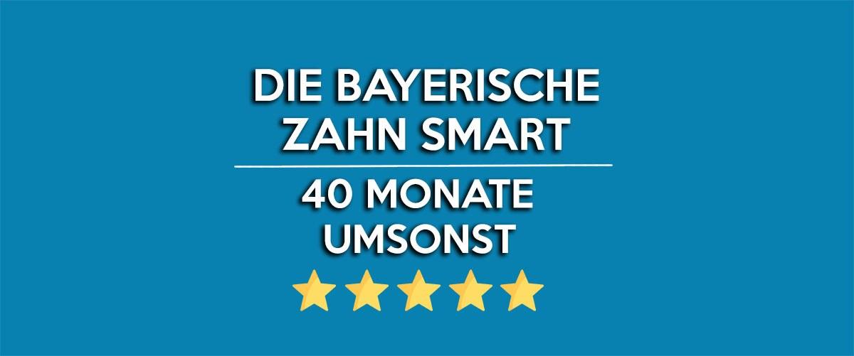 die-bayerische-zahn-smart-40-monate-umsonst-deal
