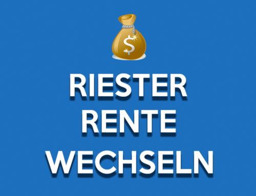 Change Riester pension – that's why it makes sense!