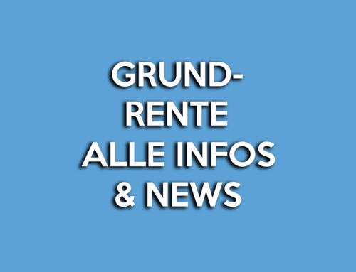 Grundrente ab 01.01.2021 – Aktuelle Infos