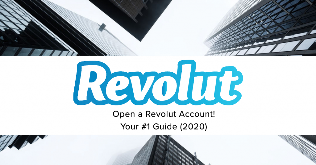 open a revolut account 1024x534 - REVOLUT ACCOUNT