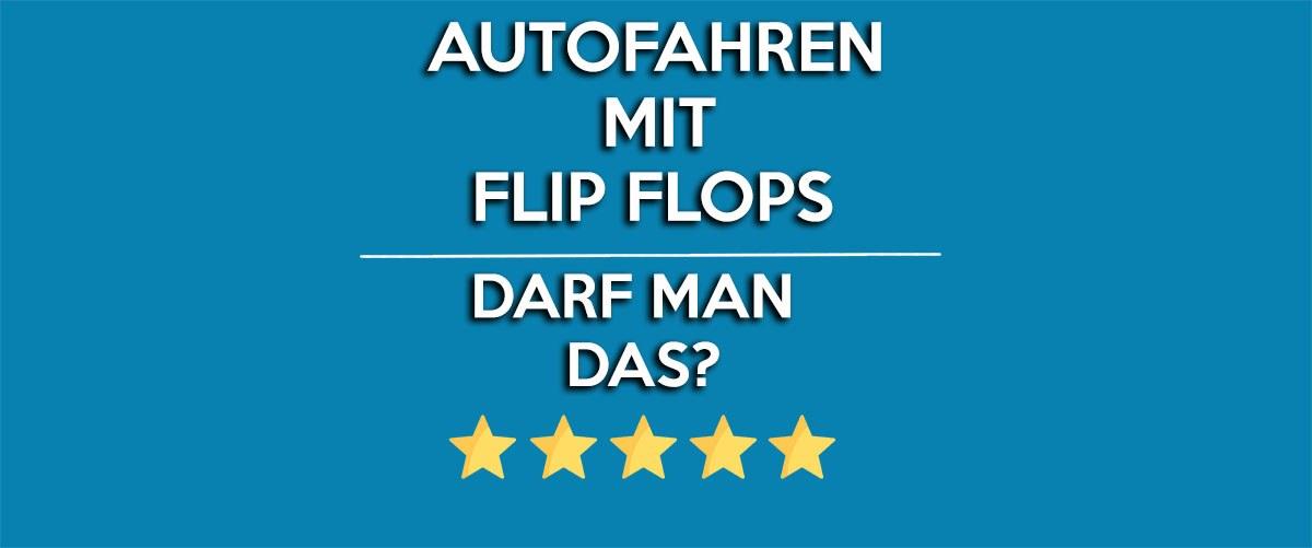 autofahren mit flip flops - Blog
