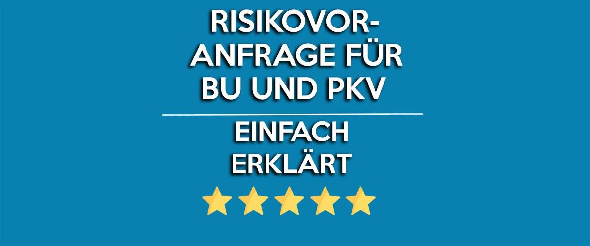 risikovoranfrage-fuer-bu-und-pkv